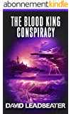 The Blood King Conspiracy (Matt Drake Book 2) (English Edition)