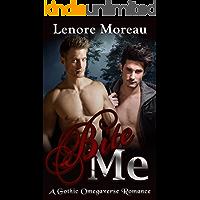 Bite Me: A Gothic Omegaverse Romance