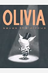 Olivia Saves the Circus Kindle Edition