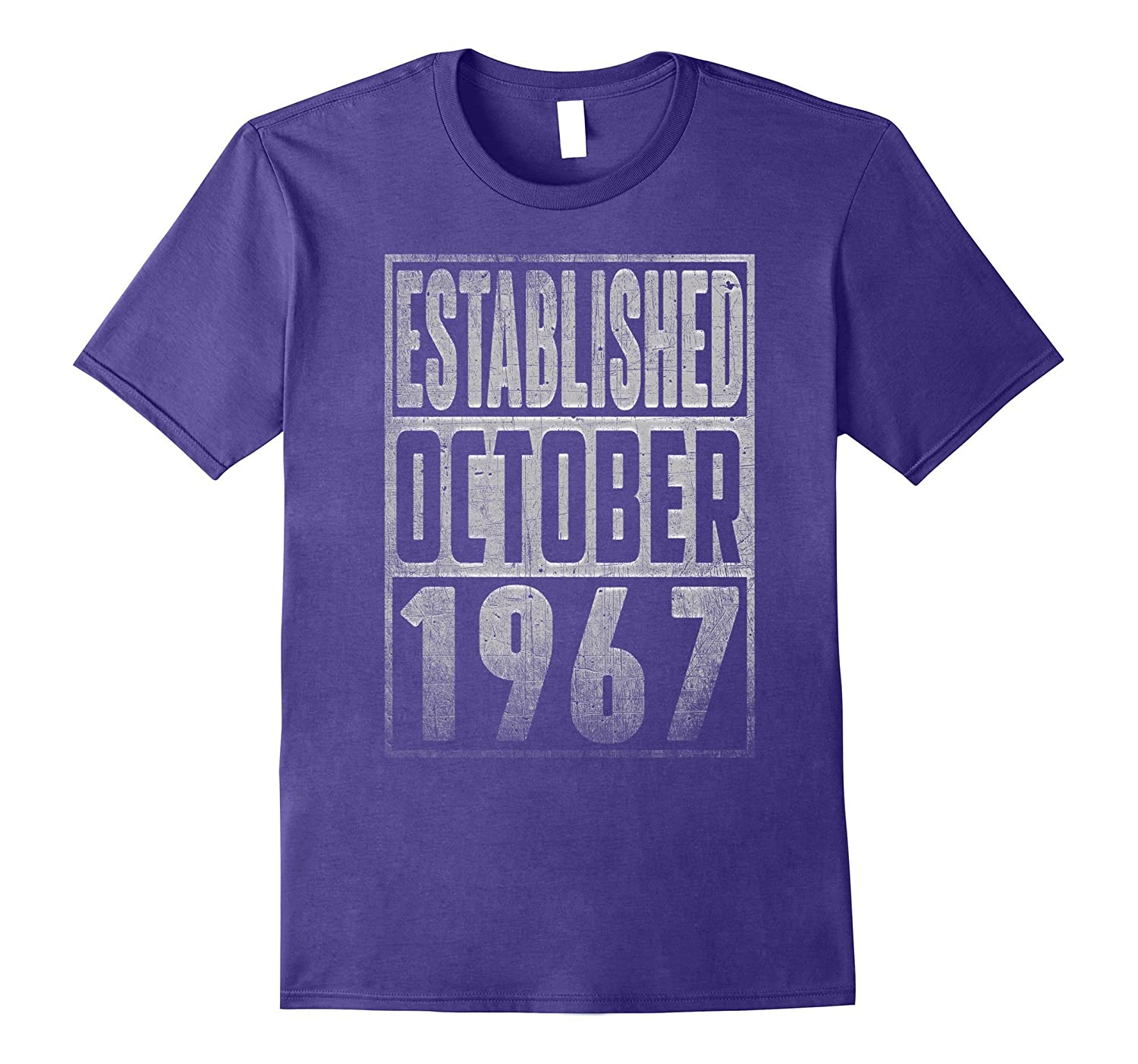 Established Since OCTOBER 1967 Straight Outta 50 Years Old-T-Shirt