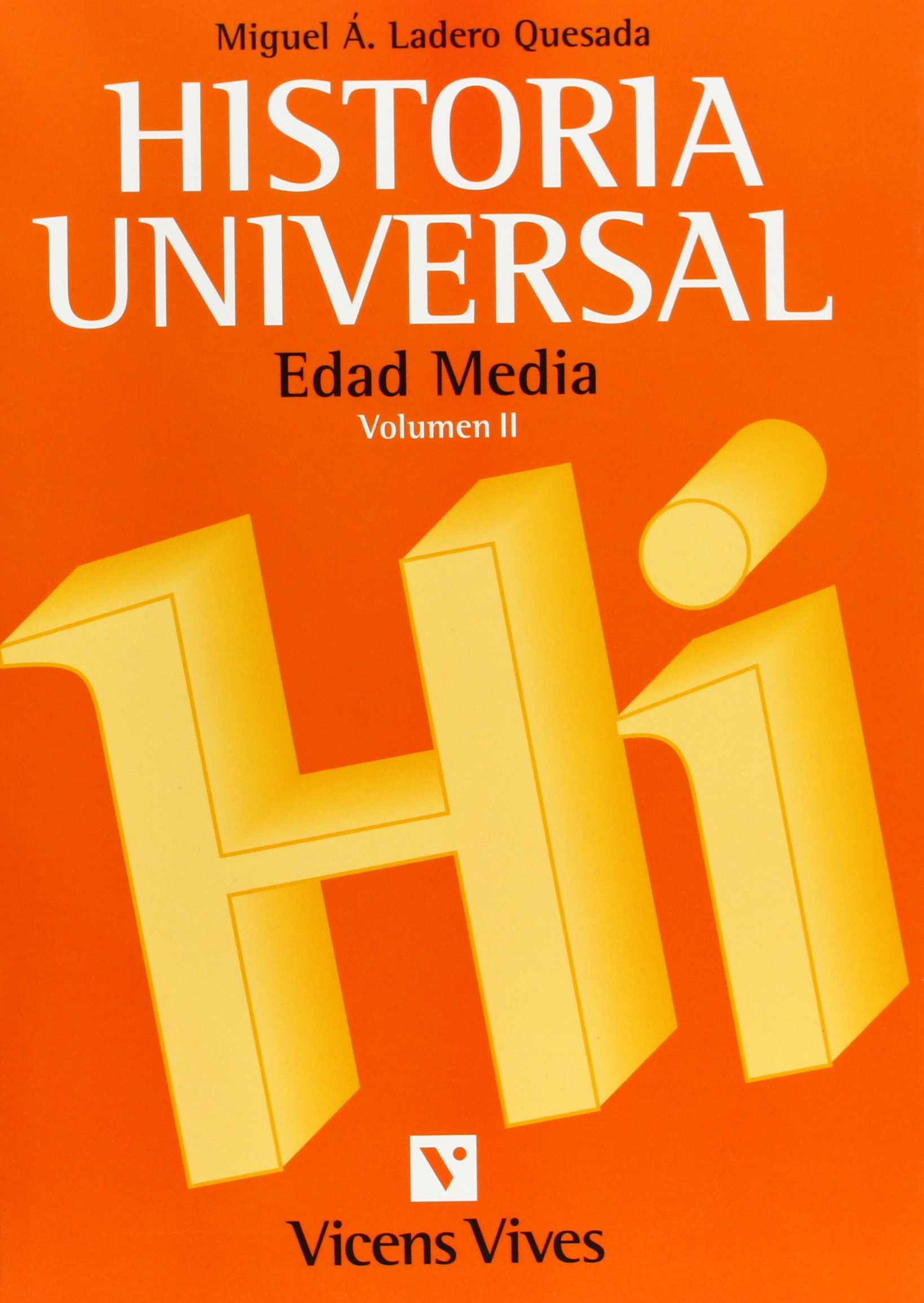 Historia Universal Media. Universidad: Amazon.es: Ladero Quesada, Miguel Angel: Libros