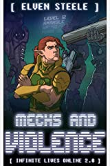 Mechs and Violence: (Infinite Lives Online Book 2) Kindle Edition