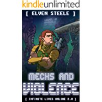 Mechs and Violence: (Infinite Lives Online Book 2) (English Edition)