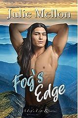 Fog's Edge (A Fog's Edge Romance Book 1) Kindle Edition