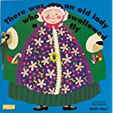 There Was an Old Lady Who Swallowed a Fly (Classic Books with Holes) (Classic Books with Holes Board Book)