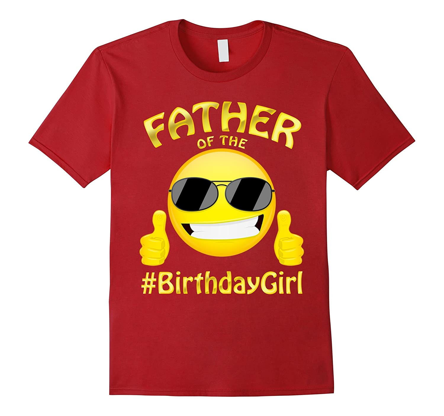 Father Of The Birthday Girl Emoji T-Shirt Gift For Party-BN