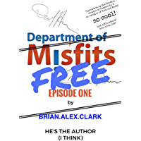 Department of Misfits - FREE Episode One