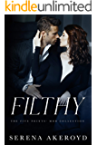 Filthy : AN AGE GAP, ANTI-HERO, MAFIA ROMANCE (THE FIVE POINTS' MOB COLLECTION Book 1)