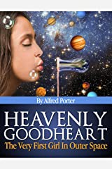 HEAVENLY GOODHEART Kindle Edition