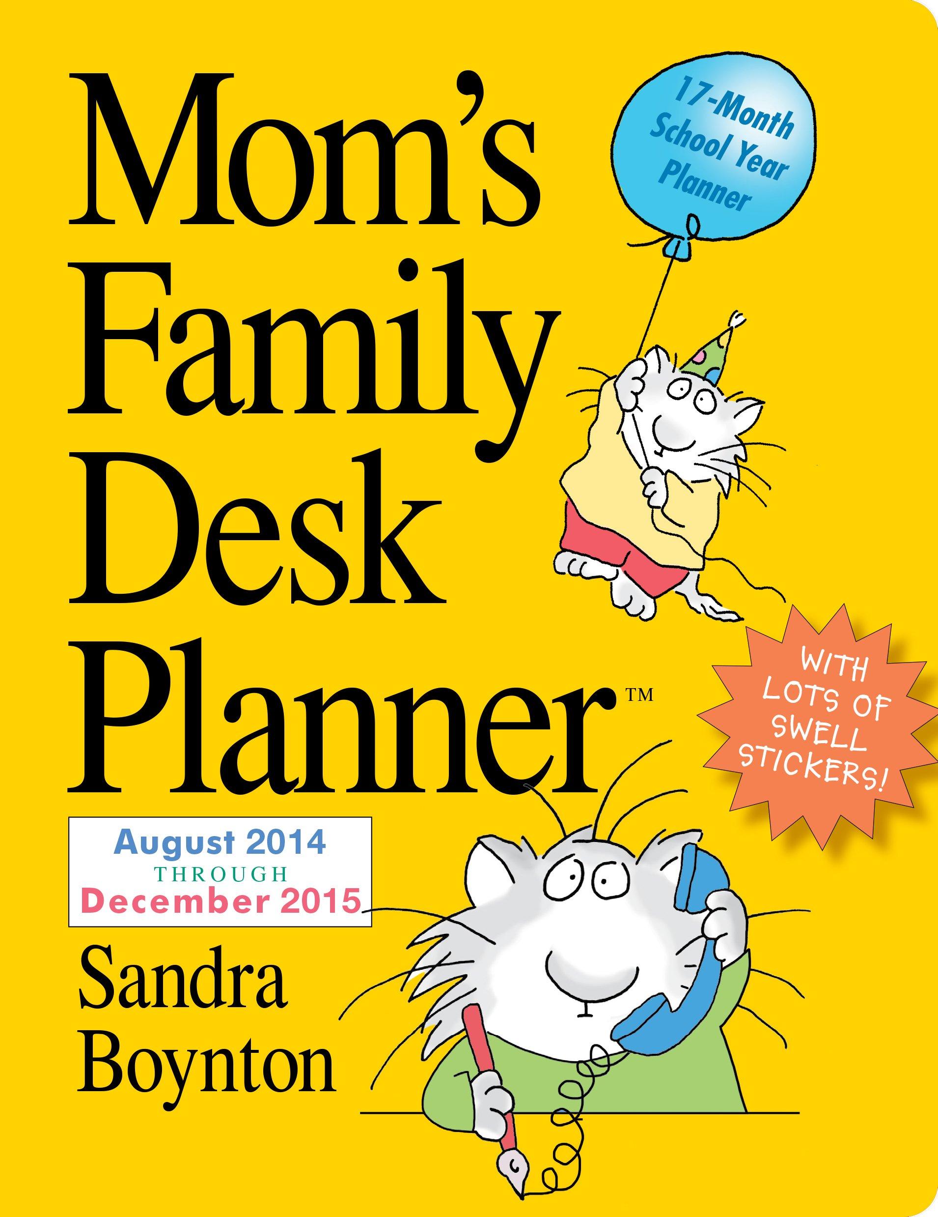 Mom's Family 2015 Desk Planner: Sandra Boynton: 9780761177814 ...