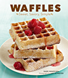 Waffles: Sweet, Savory, Simple