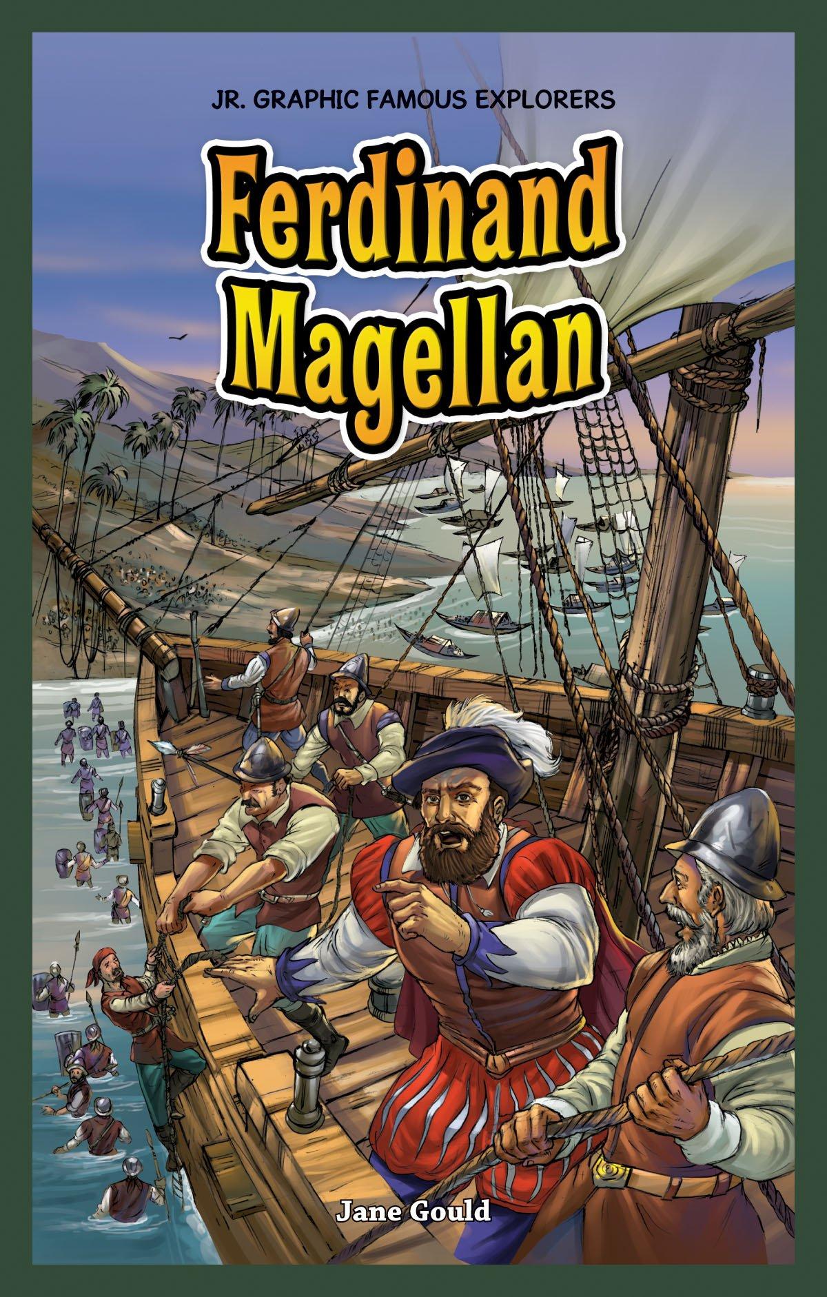 Download Ferdinand Magellan (Jr. Graphic Famous Explorers) ebook