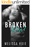 The Broken Road (The Broken Road Series Book 1)
