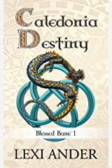 Caledonia Destiny (Blessed Bane Book 1) Kindle Edition