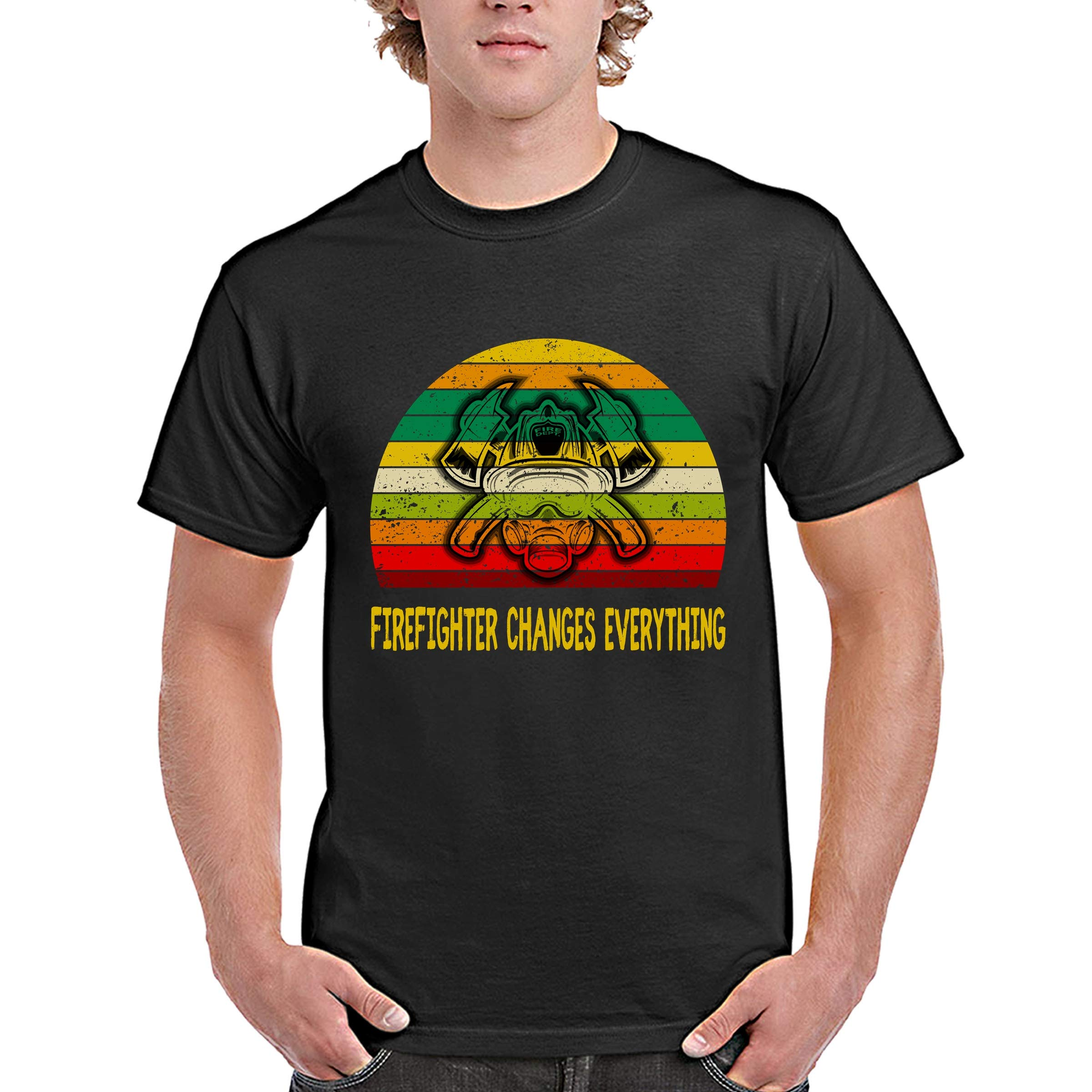 Funny Firefighter Vintage Retro Tshirt Firefighter Changes Everything For