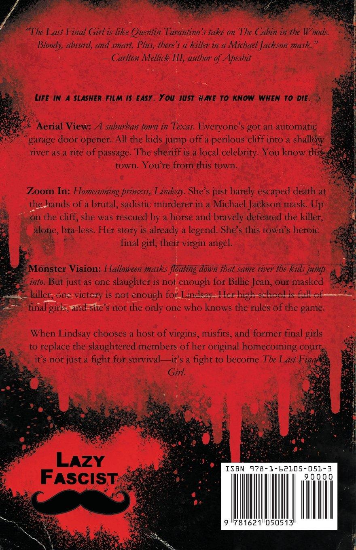 The Last Final Girl: Stephen Graham Jones: 9781621050513: Amazon: Books