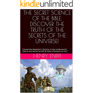 """THE SECRET SCIENCE OF THE BIBLE. DISCOVER THE TRUTH OF THE SECRETS OF THE UNIVERSE!: """"Unveil the Nephilim's Destiny in…"""