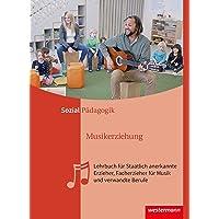 Musikerziehung: Lehrbuch für Staatlich anerkannte Erzieher, Facherzieher für Musik und verwandte Berufe: Schülerband