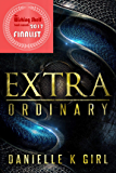 ExtraOrdinary: (Extra Series Book 1)