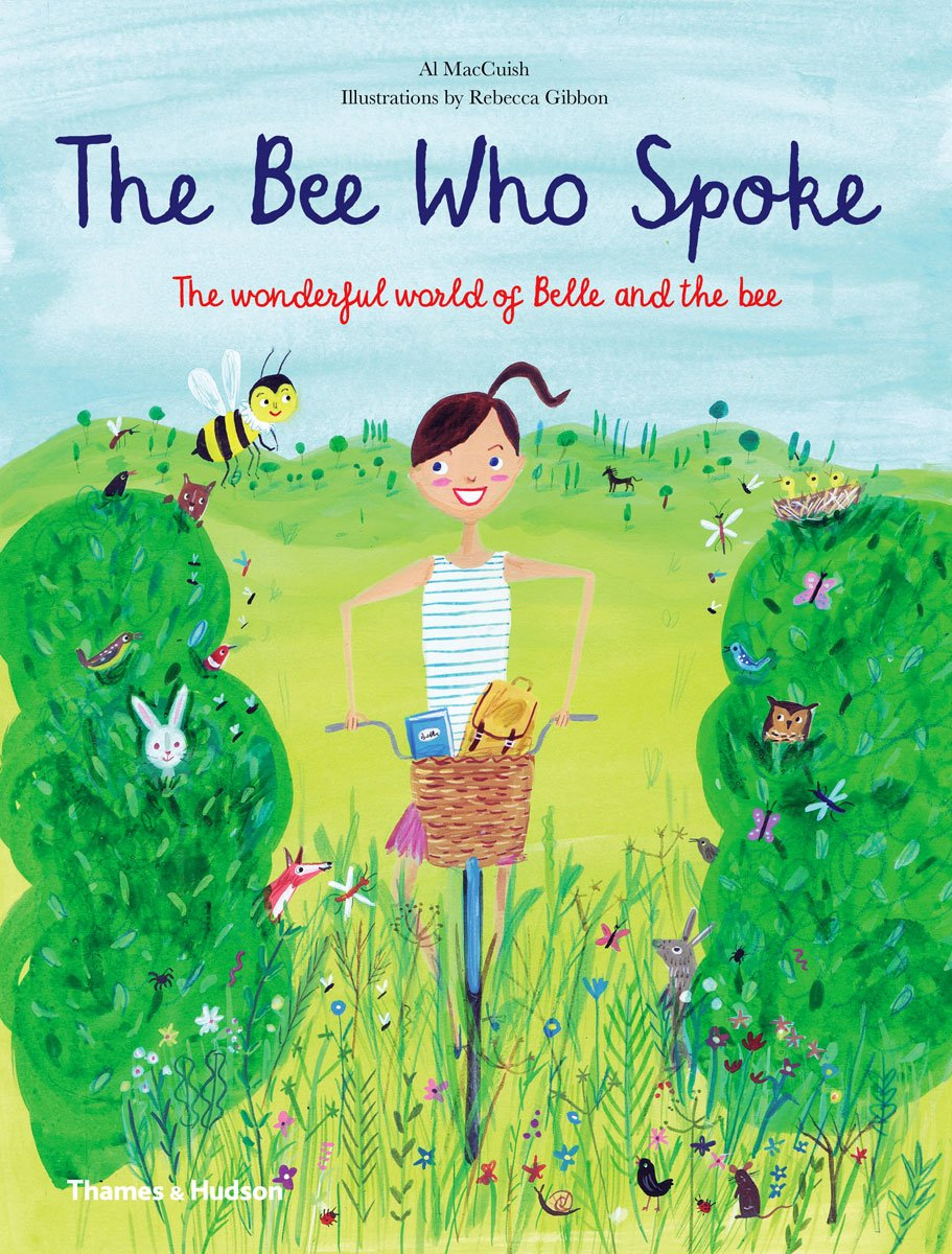 Download The Bee Who Spoke: The Wonderful World of Belle and the Bee PDF