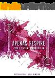 Apenas Respire: Rock e Perfume - paixão no ar (livro 1) (Portuguese Edition)