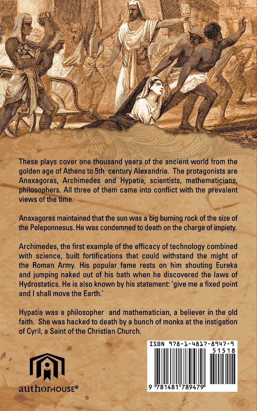THREE SCIENTISTS OF THE ANCIENT WORLD: ANAXAGORAS, ARCHIMEDES, HYPATIA