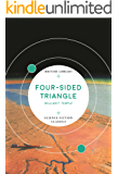 Four-Sided Triangle (British Library Science Fiction Classics Book 3)