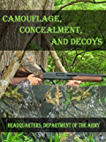 Camouflage, Concealment, and Decoys (English Edition)