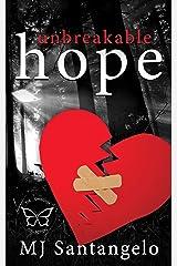 Unbreakable Hope Kindle Edition