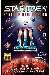 Strange New Worlds III (Star Trek Book 3) Kindle Edition