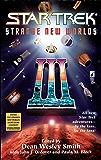 Strange New Worlds III (Star Trek Book 3)