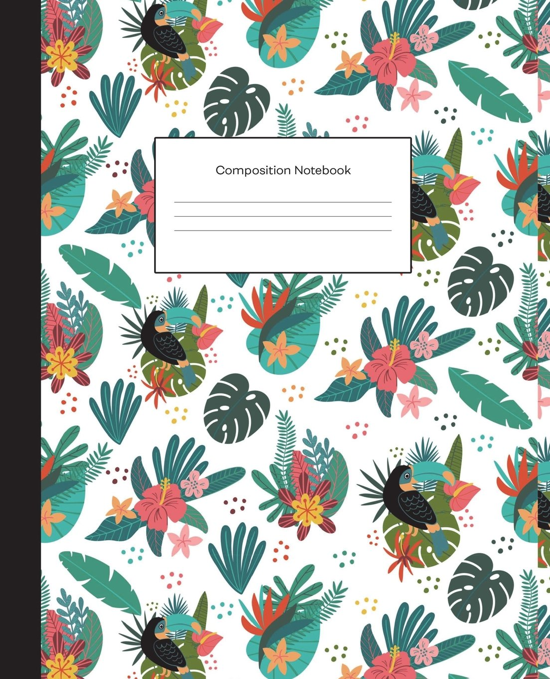 Composition Notebook: Tropical Jungle Pattern Wide Ruled Blank Lined Composition Book Journal (7.5 x 9.25 in) Cute Notebooks for Girls Teens Women ... Diary Writing Notes (Composition Notebooks) PDF