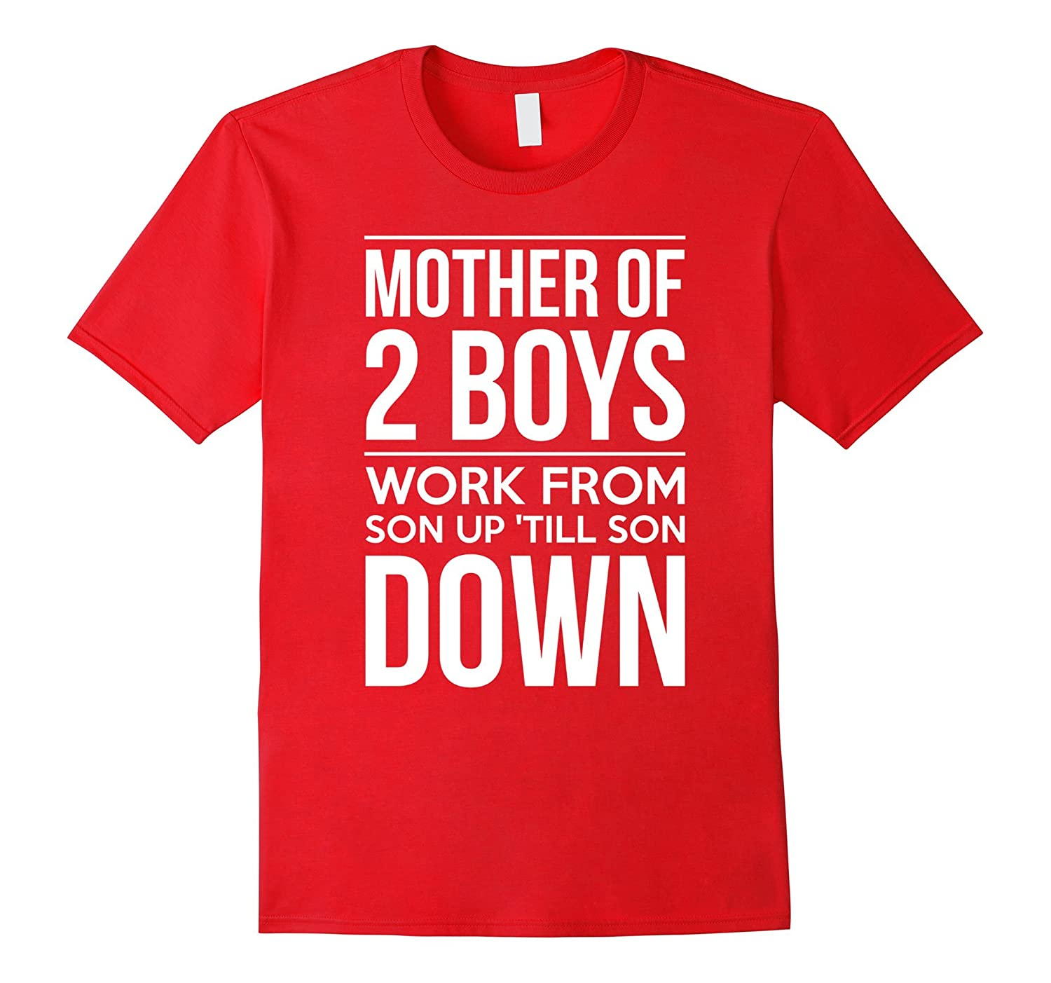 Mom Of Two Boys Gift From Son 3 Mothers Day T Shirt TH