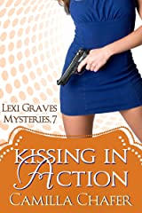 Kissing in Action (Lexi Graves Mysteries Book 7) Kindle Edition
