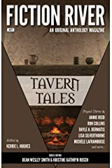 Fiction River: Tavern Tales (Fiction River: An Original Anthology Magazine Book 21) Kindle Edition
