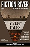 Fiction River: Tavern Tales (Fiction River: An Original Anthology Magazine Book 21)