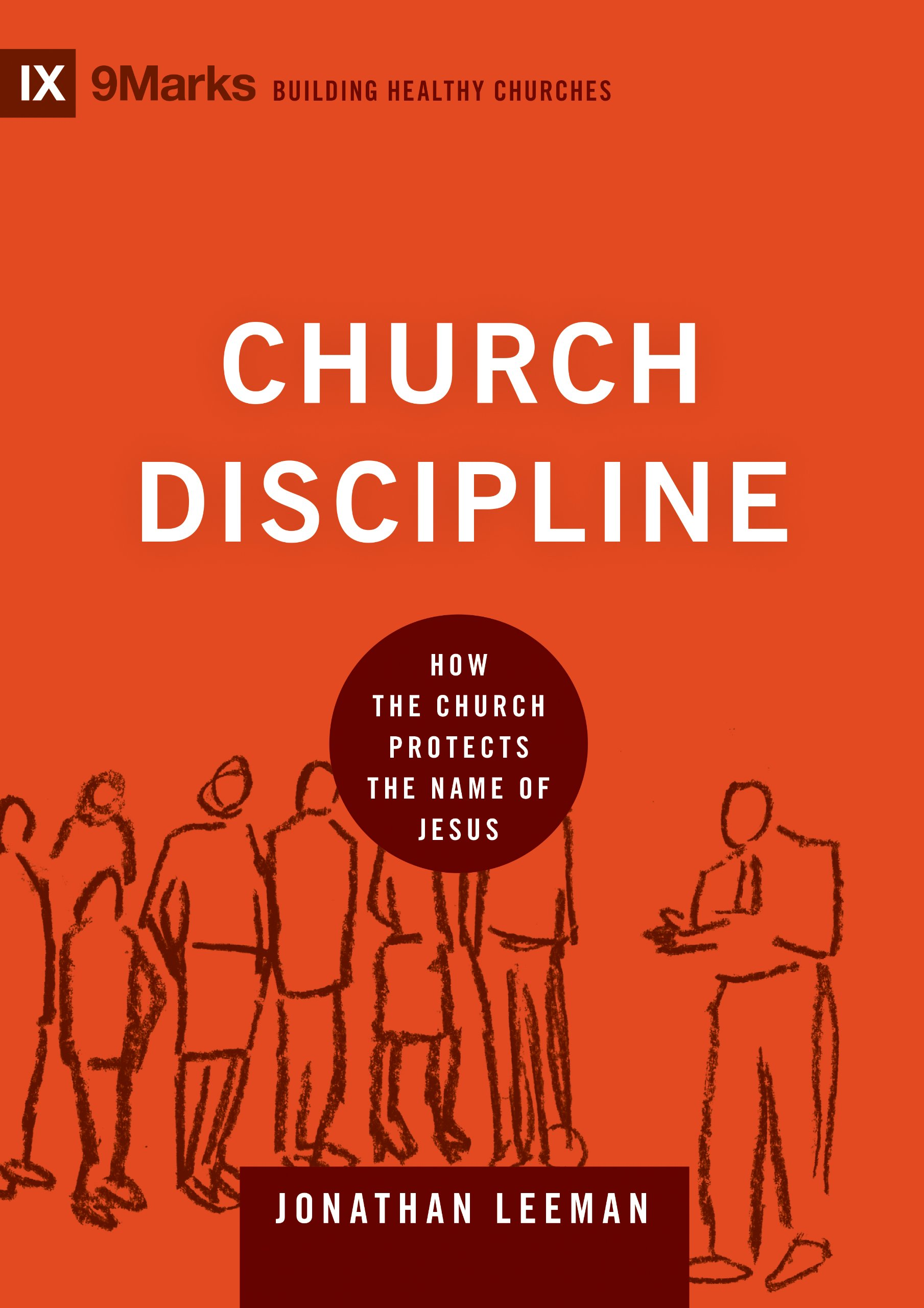 church discipline how the church protects the name of jesus