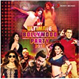 MY ULTIMATE BOLLYWOOD PARTY 2018 ~ 2 CD Pack ~ (Soundtrack) ~ India ~ 2017 ~ Songs of Jab Harry Met Sejal, Tubelight, ...