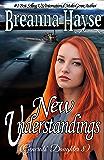 New Understandings (Generals' Daughter Book 8) (English Edition)