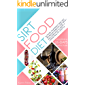 Sirtfood Diet: Activate Your Skinny Gene And Metabolism, Burn Fat, Lose Weight, And Learn How To Adopt A Lasting Healthy…