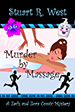 Murder By Massage (A Zach and Zora Comic Mystery Book 2)