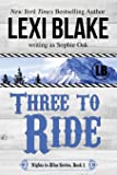 Three to Ride (Nights in Bliss, Colorado) (Volume 1)