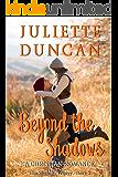 Beyond the Shadows: A Christian Romance (The Shadows Trilogy Book 3)
