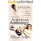 The Best Friends Anthology (A New City Story Book 5)