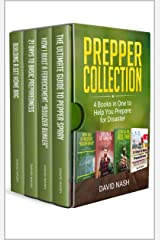 Prepper Collection: 4 Books in One to Help You Prepare for Disaster Kindle Edition