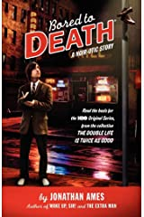 Bored to Death: A Noir-otic Story Kindle Edition