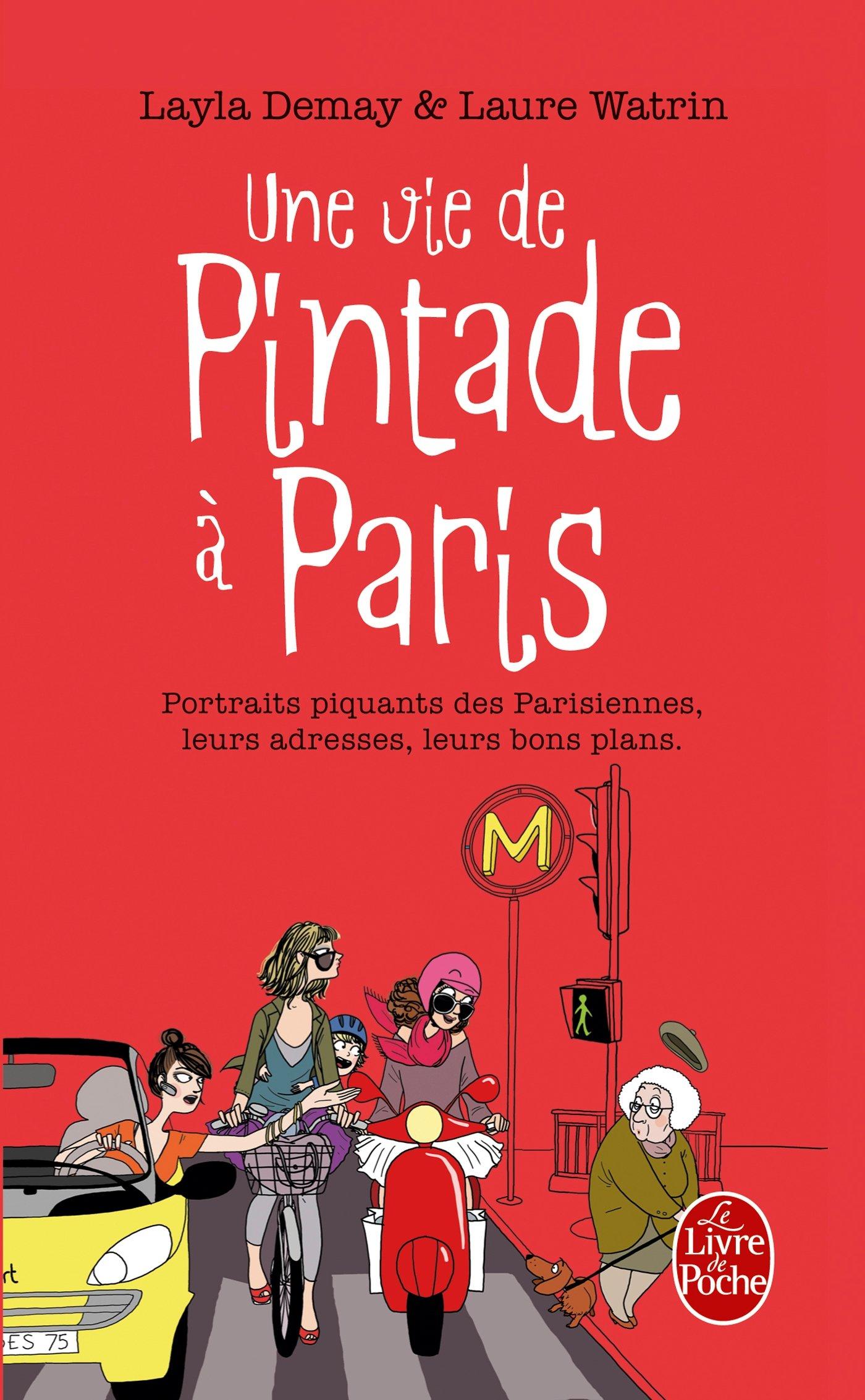 Amazon.fr - Une Vie de Pintade à Paris - Layla Demay, Laure Watrin, Margaux  Motin - Livres