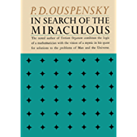 In Search of the Miraculous: Fragments of an Unknown Teaching (English Edition)