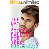 The Day I Stopped Falling for Jerks (Jerk Duet Book 1)