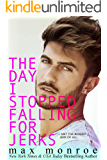 The Day I Stopped Falling for Jerks (Jerk Duet Book 1)
